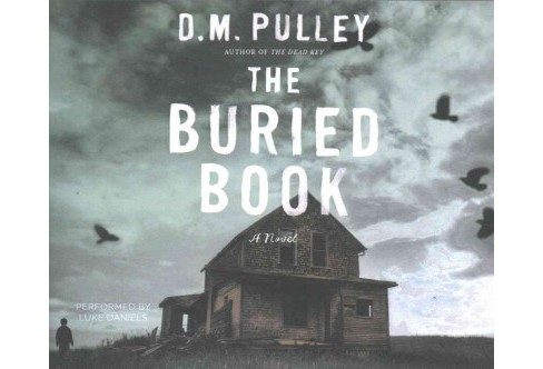 Buried Book (Unabridged) (CD/Spoken Word) (D. M. Pulley) - image 1 of 1