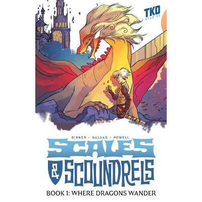 Scales & Scoundrels Book 1 - by  Sebastian Girner (Paperback)