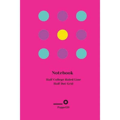 Half College Ruled Line Half Dot Grid Notebook Cover Hollywood Cerise color 160 pages 6x9-Inches - by  Pappel20 (Paperback)