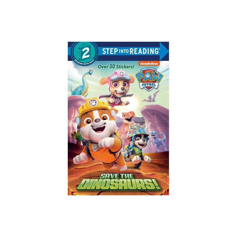 Save The Dinosaurs Paw Patrol Step Into Reading By Tex Huntley Paperback
