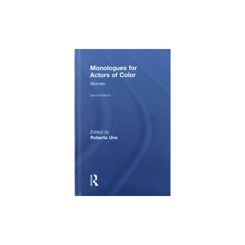 Monologues for Actors of Color : Women (Hardcover)