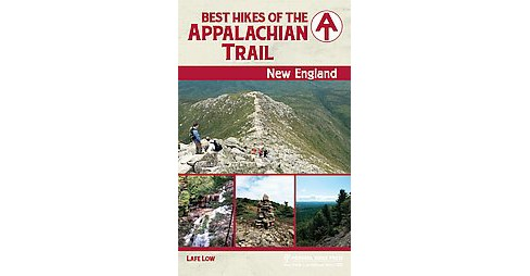 Best Hikes of the Appalachian Trail New England : Connecticut, Massachusetts, Vermont, New Hampshire, - image 1 of 1