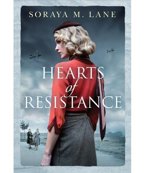 Hearts of Resistance -  by Soraya M. Lane (Paperback) - image 1 of 1