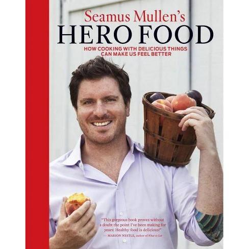 Seamus Mullen's Hero Food - (Hardcover) - image 1 of 1