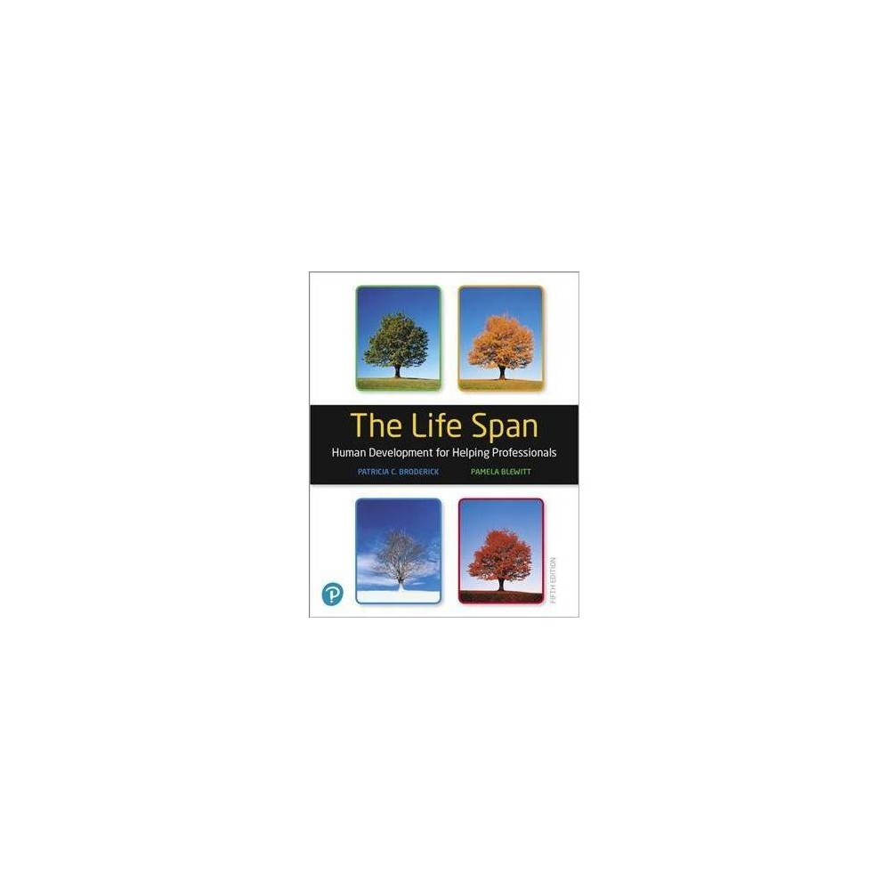 Life Span : Human Development for Helping Professionals - 5 Har/Psc (Hardcover)