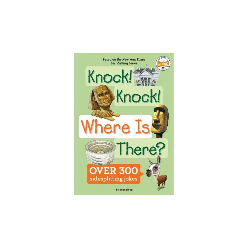 Knock! Knock! Where Is There? - (Where Is?) by Brian Elling (Paperback)