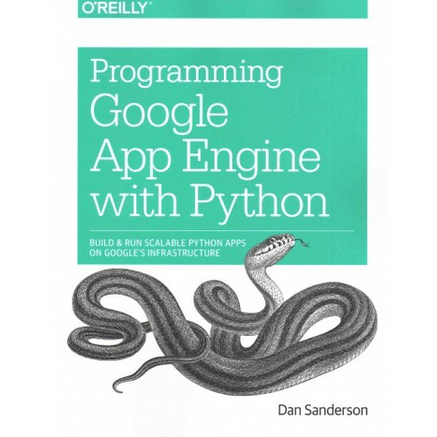 Programming Google App Engine with Python - by Dan Sanderson (Paperback)
