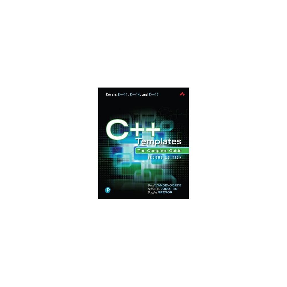 C++ Templates : The Complete Guide (Hardcover) (David Vandevoorde & Nicolai M. Josuttis & Douglas