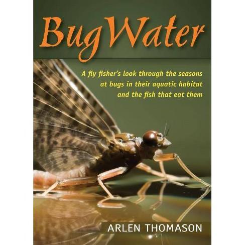 Bugwater - by  Arlen Thomason (Paperback) - image 1 of 1