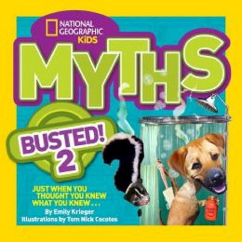 Myths Busted! 2 : Just When You Thought You Knew What You Knew . . . (Paperback) (Emily Krieger) - image 1 of 1
