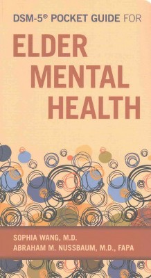 dsm 5 pocket guide for elder mental health paperback sophia wang rh target com the pocket guide to the dsm-5 diagnostic exam pdf the pocket guide to the dsm-5 diagnostic exam pdf