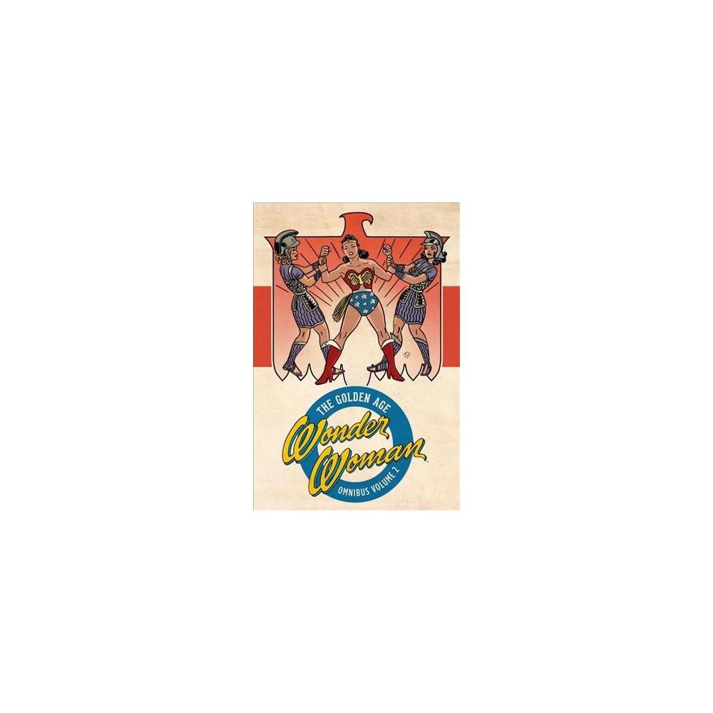 Wonder Woman: The Golden Age Omnibus 2 (Hardcover) (William Moulton Marston & Joye Murchison & Robert