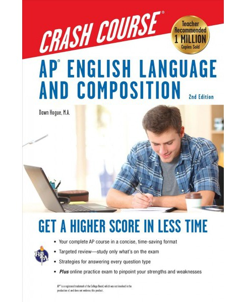 AP English Language and Composition Crash Course -  by Dawn Hogue (Paperback) - image 1 of 1