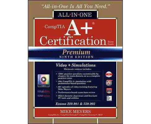 Comptia A+ Certification All-in-one Exam Guide : Exams 220-901 & 220-902 (Hardcover) (Mike Meyers) - image 1 of 1