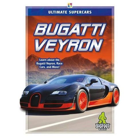 Bugatti Veyron - by  Megan Durkin (Paperback) - image 1 of 1