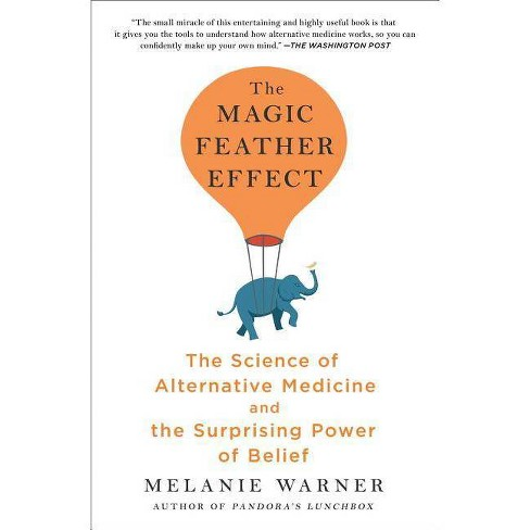 The Magic Feather Effect - by  Melanie Warner (Paperback) - image 1 of 1
