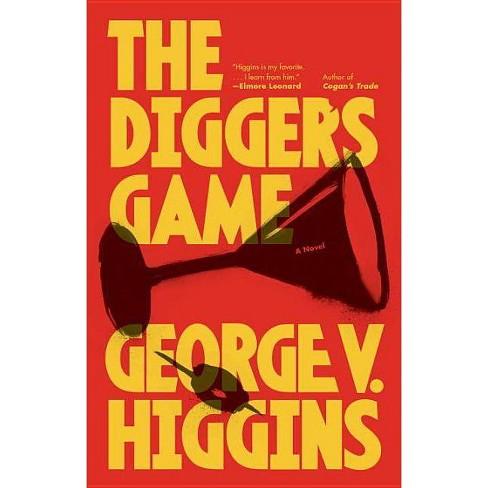 The Digger's Game - by  George V Higgins (Paperback) - image 1 of 1
