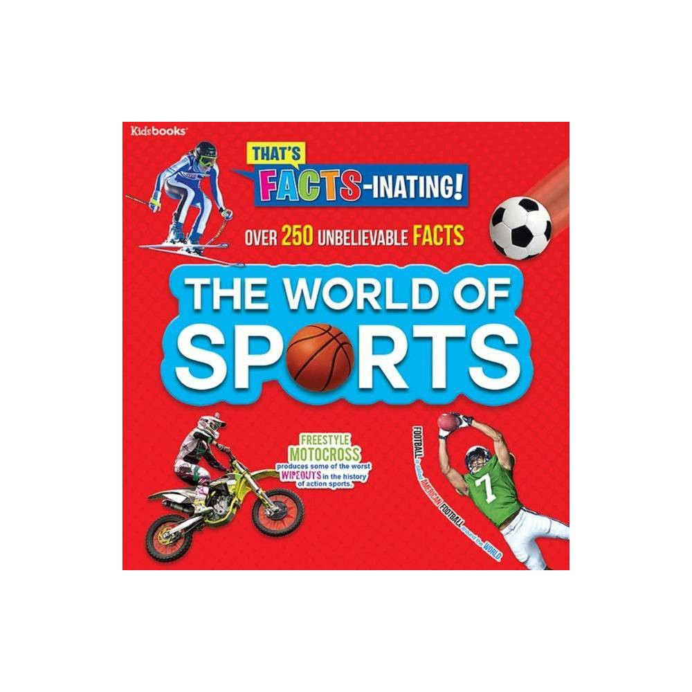 The World Of Sports That S Facts Inating Paperback