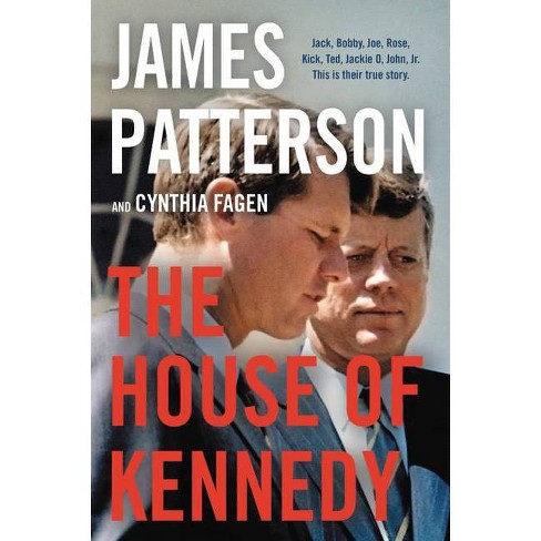 The House of Kennedy - by James Patterson (Hardcover) - image 1 of 1
