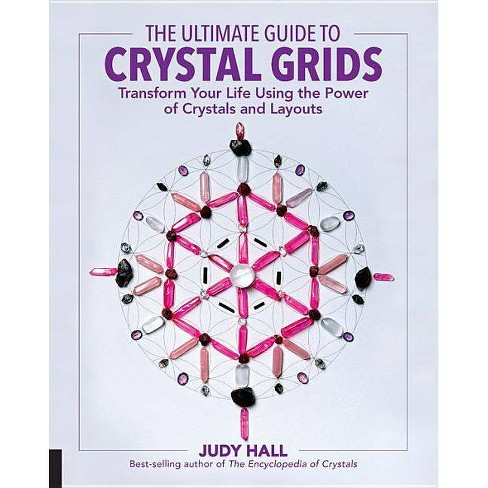 The Ultimate Guide to Crystal Grids - (Ultimate Guide To...) by  Judy Hall (Paperback) - image 1 of 1