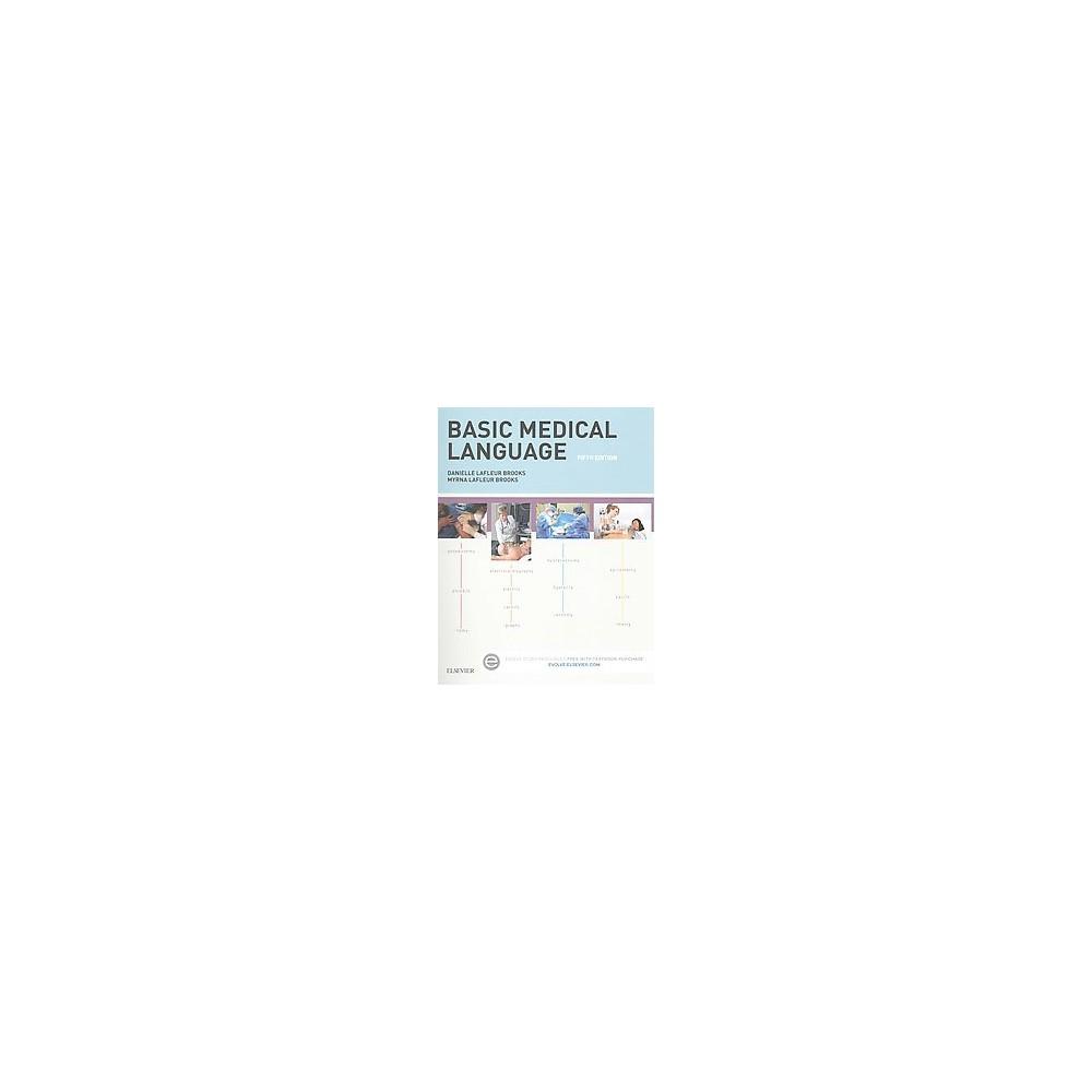 Basic Medical Language (Paperback) (Danielle Lafleur Brooks & R.N. Myrna LaFleur Brooks)