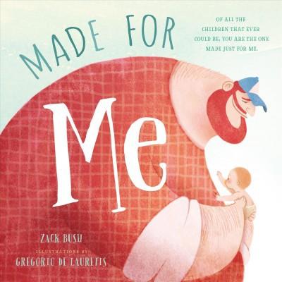 Made for Me (Hardcover)(Zack Bush)