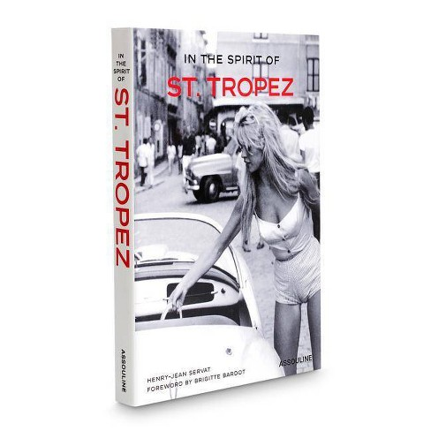 In the Spirit of St. Tropez - (Icons) by  Henry-Jean Servat (Hardcover) - image 1 of 1