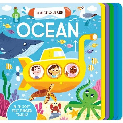 Touch & Learn: Ocean - by Becky Davies (Board Book)