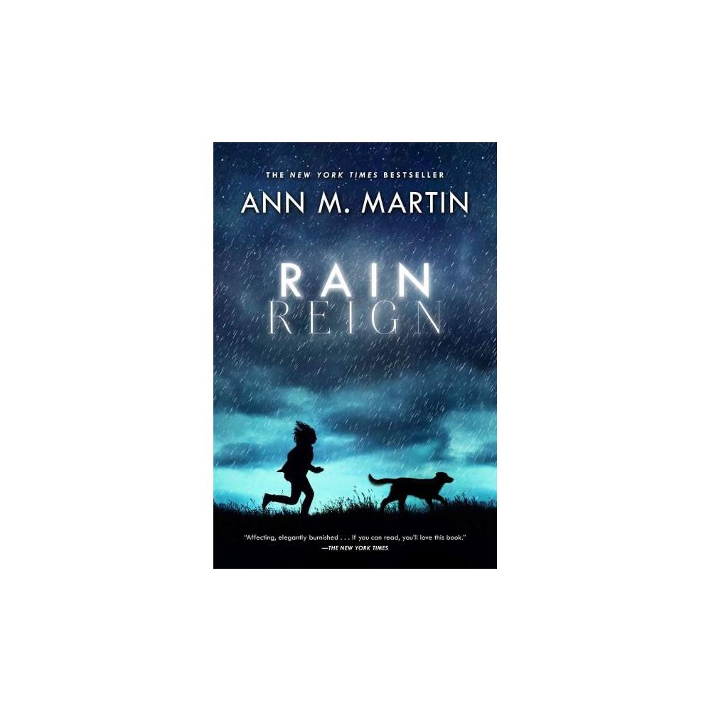 Rain Reign - by Ann M. Martin (Paperback)