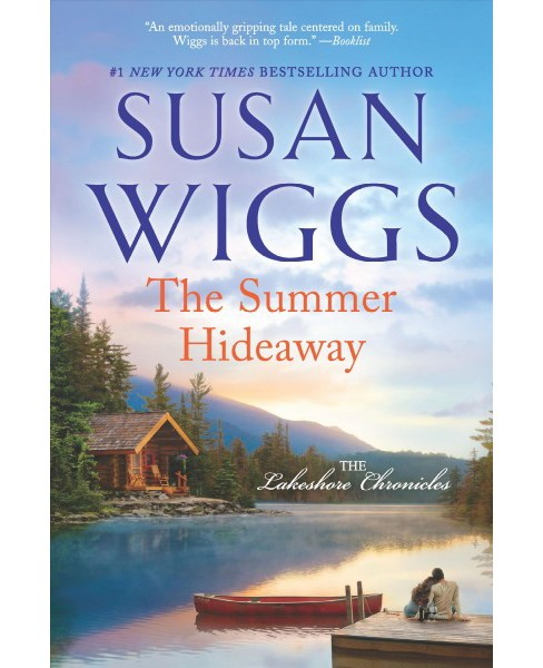 Summer Hideaway -  (The Lakeshore Chronicles) by Susan Wiggs (Paperback) - image 1 of 1