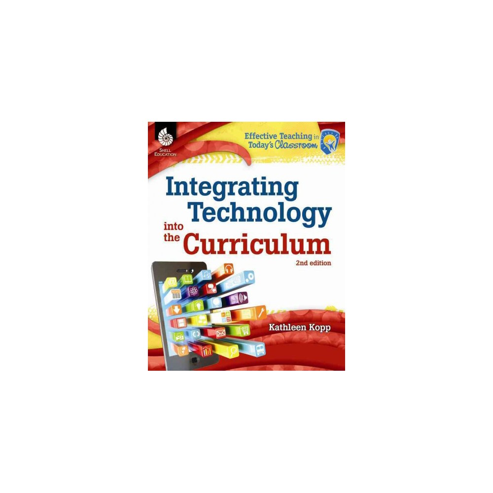 Integrating Technology into the Curriculum (Paperback)