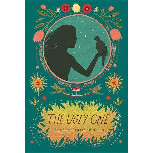 The Ugly One - by  Leanne Statland Ellis (Paperback) - image 1 of 1