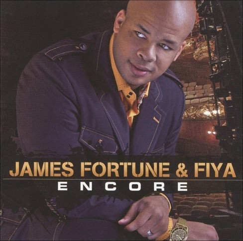 James Fortune & Fiya - Encore (CD) - image 1 of 1