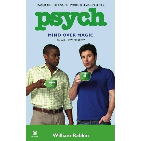 Psych: Mind Over Magic - by  William Rabkin (Paperback) - image 1 of 1