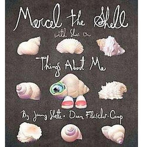 Marcel the Shell with Shoes On : Things About Me (School And Library) (Jenny Slate) - image 1 of 1