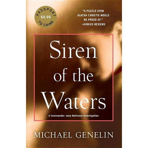 Siren of the Waters - (Commander Jana Matinova Investigation) by  Michael Genelin (Paperback) - image 1 of 1