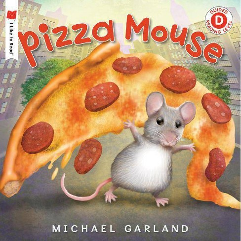 Pizza Mouse - (I Like to Read) by  Michael Garland (Paperback) - image 1 of 1