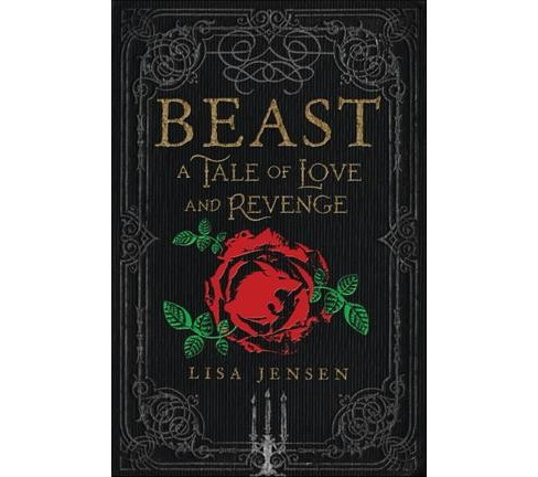 Beast : A Tale of Love and Revenge (Hardcover) (Lisa Jensen) - image 1 of 1