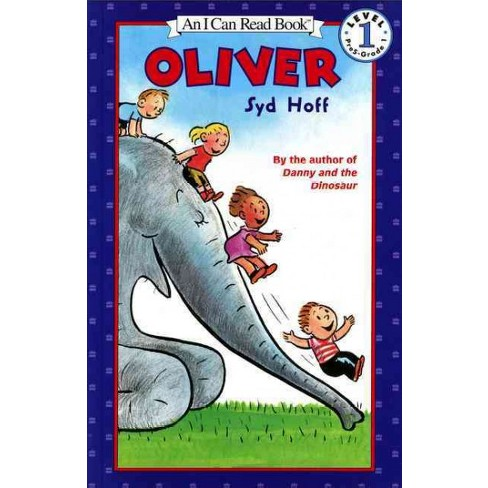 Oliver - (I Can Read Level 1) by  Syd Hoff (Paperback) - image 1 of 1