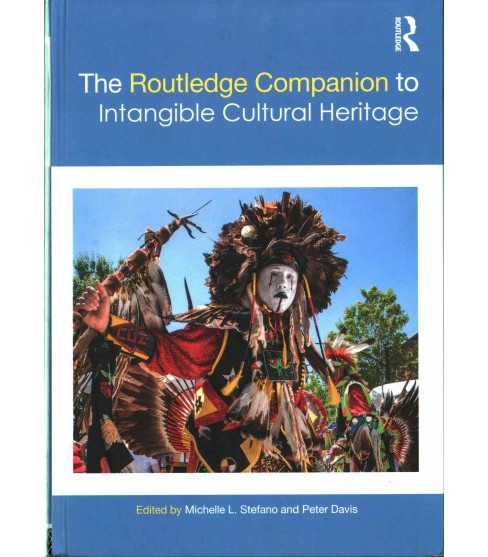 Routledge Companion to Intangible Cultural Heritage (Hardcover) - image 1 of 1