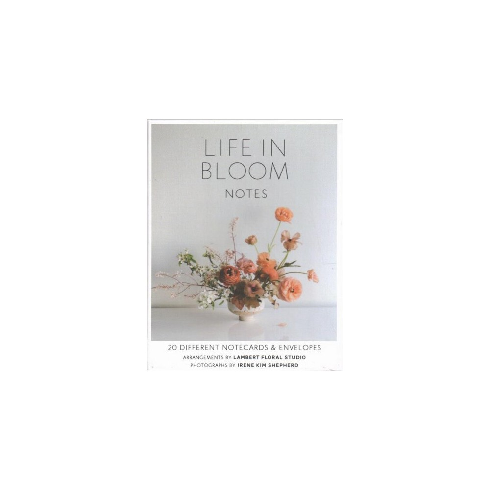 Life in Bloom Notes : 20 Different Notecards & Envelopes - by Irene Kim Shepherd (Stationery)