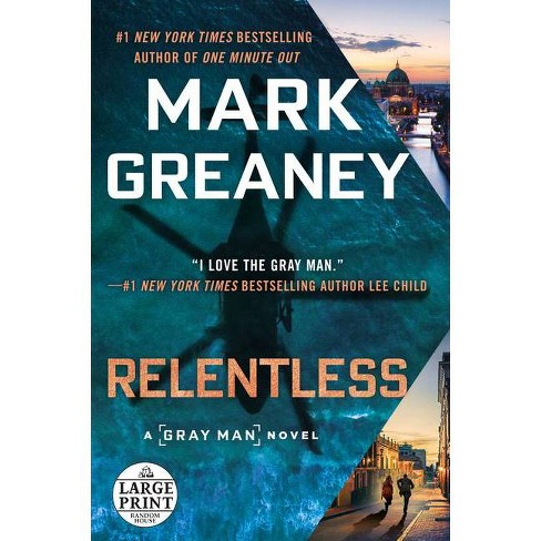 Relentless - (Gray Man) by  Mark Greaney (Paperback) - image 1 of 1