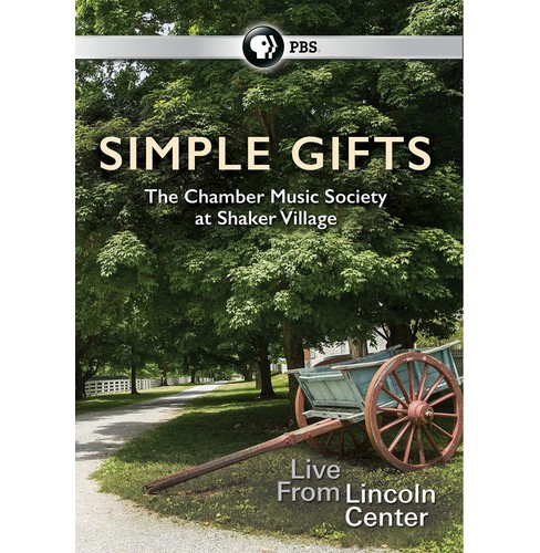 Simple Gifts:Chamber Music Society At (DVD) - image 1 of 1