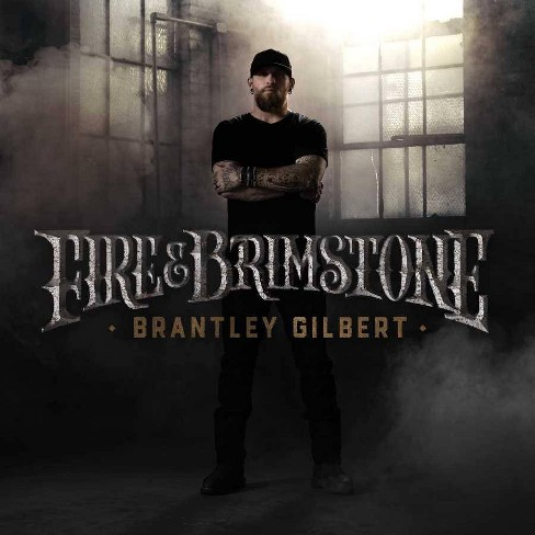 Brantley Gilbert - Fire & Brimstone (CD) - image 1 of 1