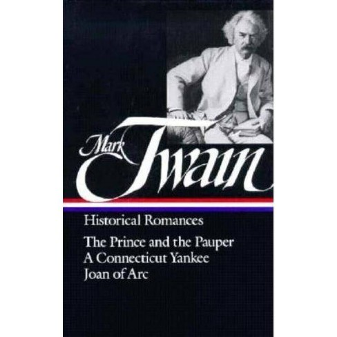 Mark Twain: Historical Romances (Loa #71) - (Library of America Mark Twain Edition) (Hardcover) - image 1 of 1