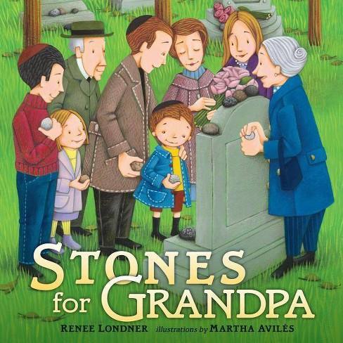 Stones for Grandpa - by  Renee Londner (Paperback) - image 1 of 1