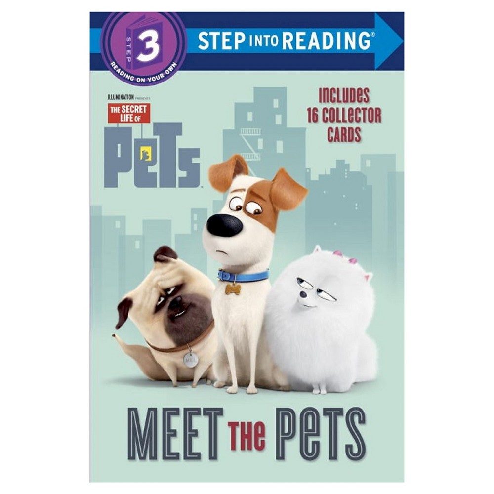 Meet the Pets (Secret Life of Pets) by Mary Man-Kong Meet the Pets (Secret Life of Pets) by Mary Man-Kong