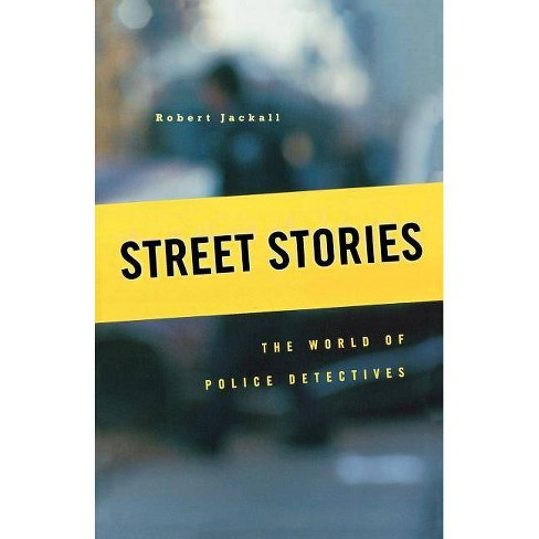 Street Stories - by  Robert Jackall (Paperback) - image 1 of 1