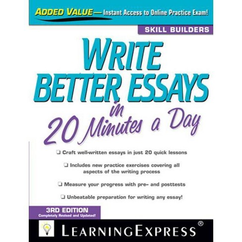 Write Better Essays in 20 Minutes a Day - 3rd Edition (Paperback) - image 1 of 1