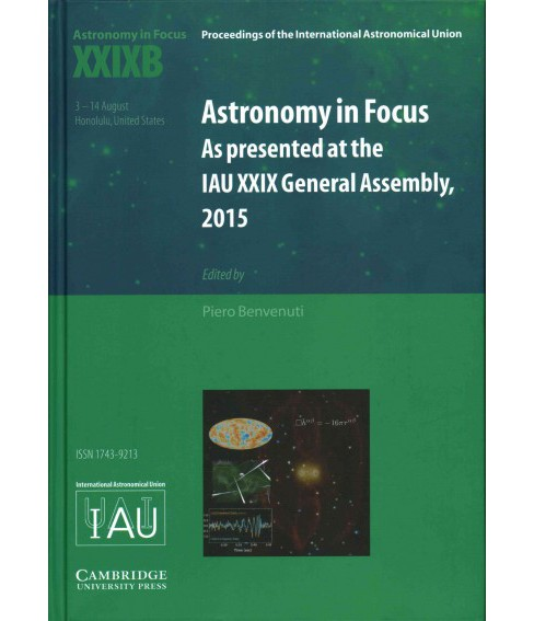 Astronomy in Focus - XXIXB : As Presented at the Iau XXIX General Assembly, Honolulu, Hawaii, United - image 1 of 1